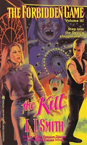 The Kill (The Forbidden Game, Vol. 3)