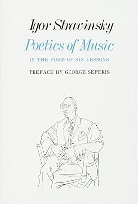 Poetics of Music in the Form of Six Lessons (Charles Eliot Norton Lectures)