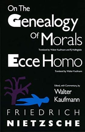 On the Genealogy of Morals and Ecce Homo