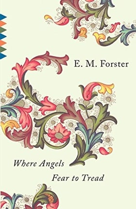 Where Angels Fear to Tread (Vintage Classics)