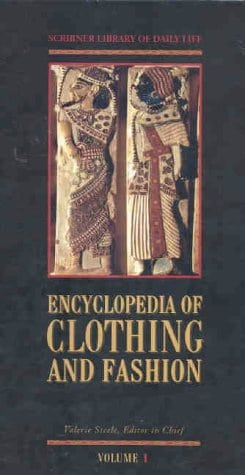 Encyclopedia of Clothing and Fashion (Scribner Library of Daily Life) (3 Volumes Set)