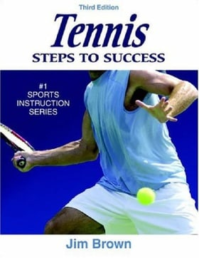 Tennis: Steps to Success - 3rd Edition