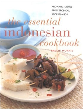 The Essential Indonesian Cookbook: Aromatic Dishes from Tropical Spice Islands (Contemporary Kitchen)