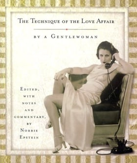 The Technique of the Love Affair: By a Gentlewoman
