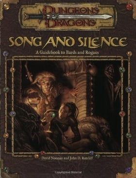 Song and Silence: A Guidebook to Bards and Rogues (Dungeon & Dragons d20 3.0 Fantasy Roleplaying)