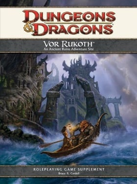 Vor Rukoth: An Ancient Ruins Adventure Site (D&D, 4th Edition)