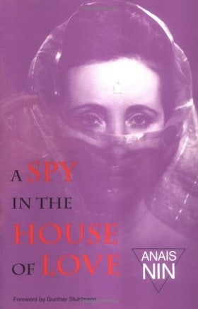 Spy In House Of Love: V4 In Nin'S Continuous Novel (Vol IV)