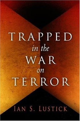 Trapped in the War on Terror