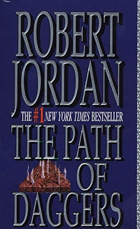 The Path of Daggers (The Wheel of Time, Book 8)