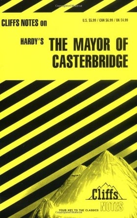 The Mayor of Casterbridge (Cliffs Notes)