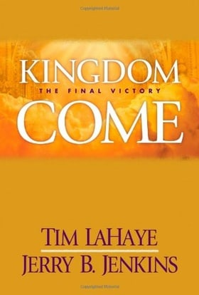 Kingdom Come: The Final Victory (Left Behind Sequel)