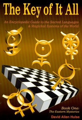 The Key of It All-Book I: An Encyclopedic Guide to the Sacred Languages & Magical Systems of the World (Llewellyn's Sou) (Bk.1)