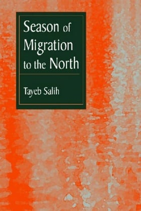 Season of Migration to the North: A Novel