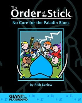 The Order of the Stick, Volume 2: No Cure for the Paladin Blues