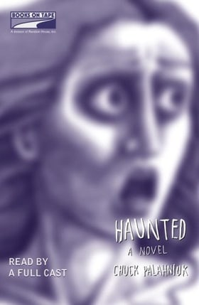Haunted (Read By a Full Cast)