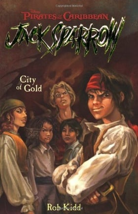 City of Gold (Pirates of the Caribbean: Jack Sparrow, Book 7)