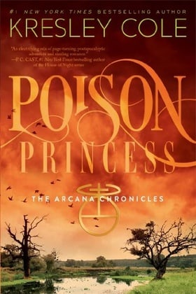 Poison Princess (Arcana Chronicles, Book 1)