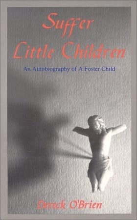 Suffer Little Children: Unlocking the Memories of Pain and Abuse