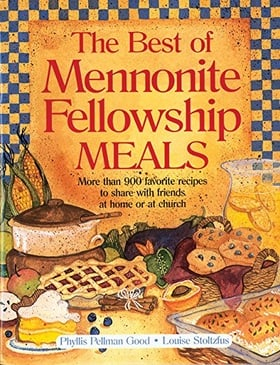 Best of Mennonite Fellowship Meals