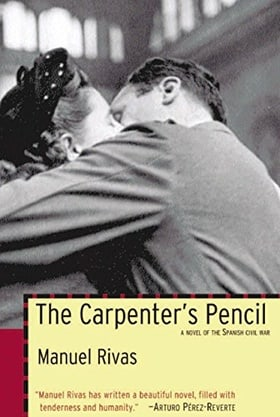 The Carpenter's Pencil: A Novel of the Spanish Civil War