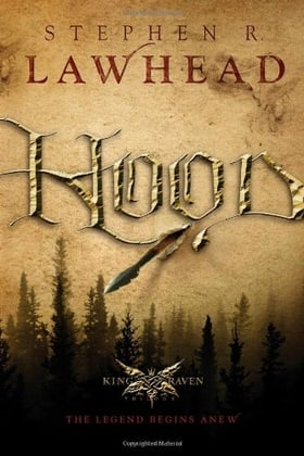 Hood (King Raven Trilogy, Book 1)