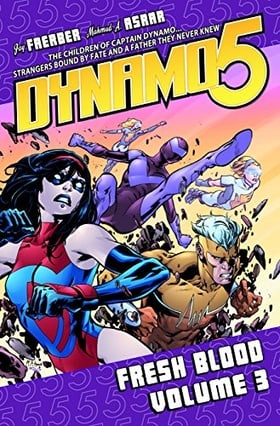 Dynamo 5 Volume 3: Fresh Blood