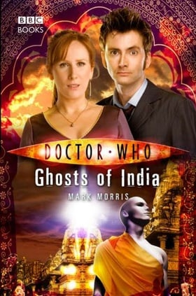Doctor Who: Ghosts of India (Doctor Who: New Series Adventures #25)
