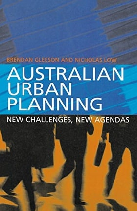 Australian Urban Planning: New Challenges, New Agendas