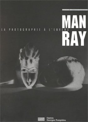 Man Ray: La Photographie a l'Envers (French Edition)
