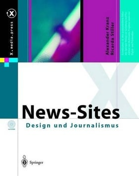 News-Sites: Design und Journalismus (X.media.press) (German Edition)