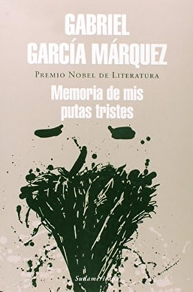 Memoria De Mis Putas Tristes / Memories of My Melancholy Whores (Spanish Edition)