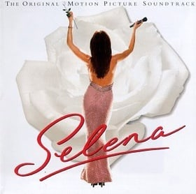 Selena: The Original Motion Picture Soundtrack