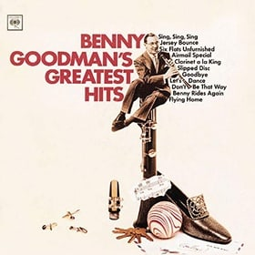 Benny Goodman - Greatest Hits [Columbia/Legacy]