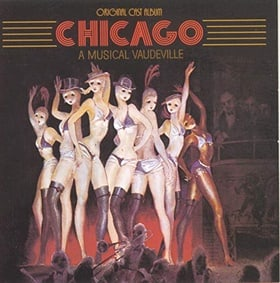 Chicago - A Musical Vaudeville (1975 Original Broadway Cast)