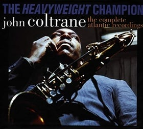The Heavyweight Champion: The Complete Atlantic Recordings of John Coltrane (Incl: 7 CD's; 72 Pg. Hd