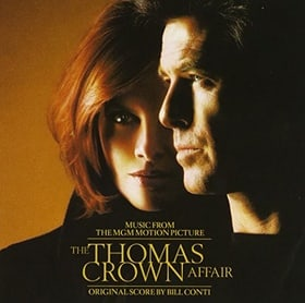 The Thomas Crown Affair: Music From The MGM Motion Picture