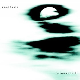 Resonance, Vol. 02: The Best of Anathema