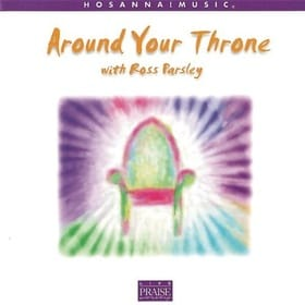 Around Your Throne With Ross Parsley