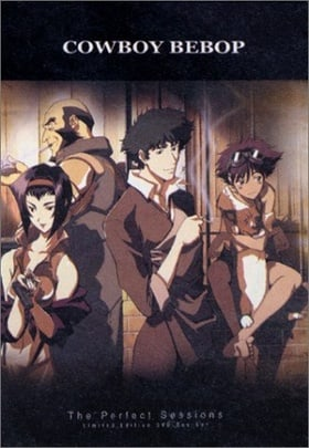 Cowboy Bebop: The Perfect Sessions - Limited Edition DVD Box Set