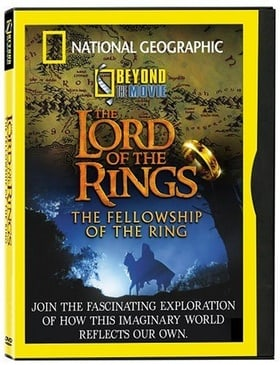 """National Geographic Explorer"" Beyond the Movie: The Lord of the Rings"