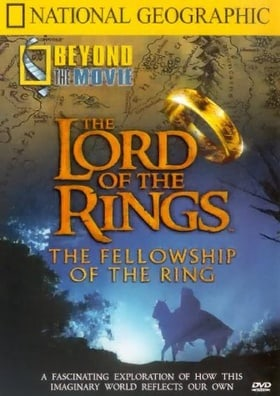 National Geographic: Beyond the Movie - The Lord of the Rings [Region 2]