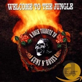Welcome to the Jungle: A Rock Tribute to Guns N' R
