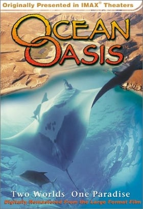 Ocean Oasis: Two Worlds One Paradise