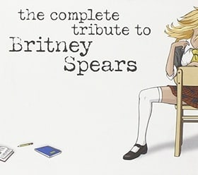 A Complete Tribute to Britney Spears