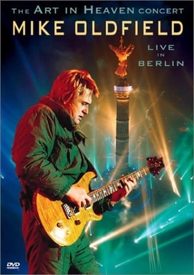 Mike Oldfield - The Art in Heaven Concert (Live in Berlin)