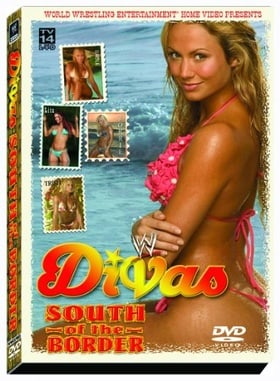 WWE Divas: South of the Border