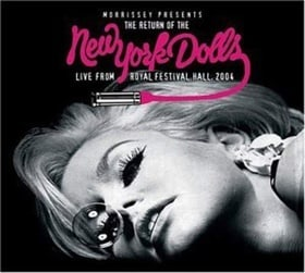 Return of the New York Dolls: Live From Royal Festival Hall, 2004