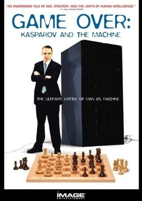 Game Over: Kasparov and the Machine