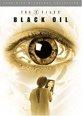 The X-Files Mythology, Vol. 2 - Black Oil