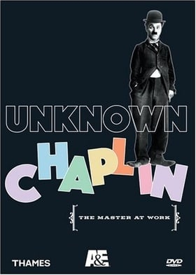 Unknown Chaplin: The Master at Work